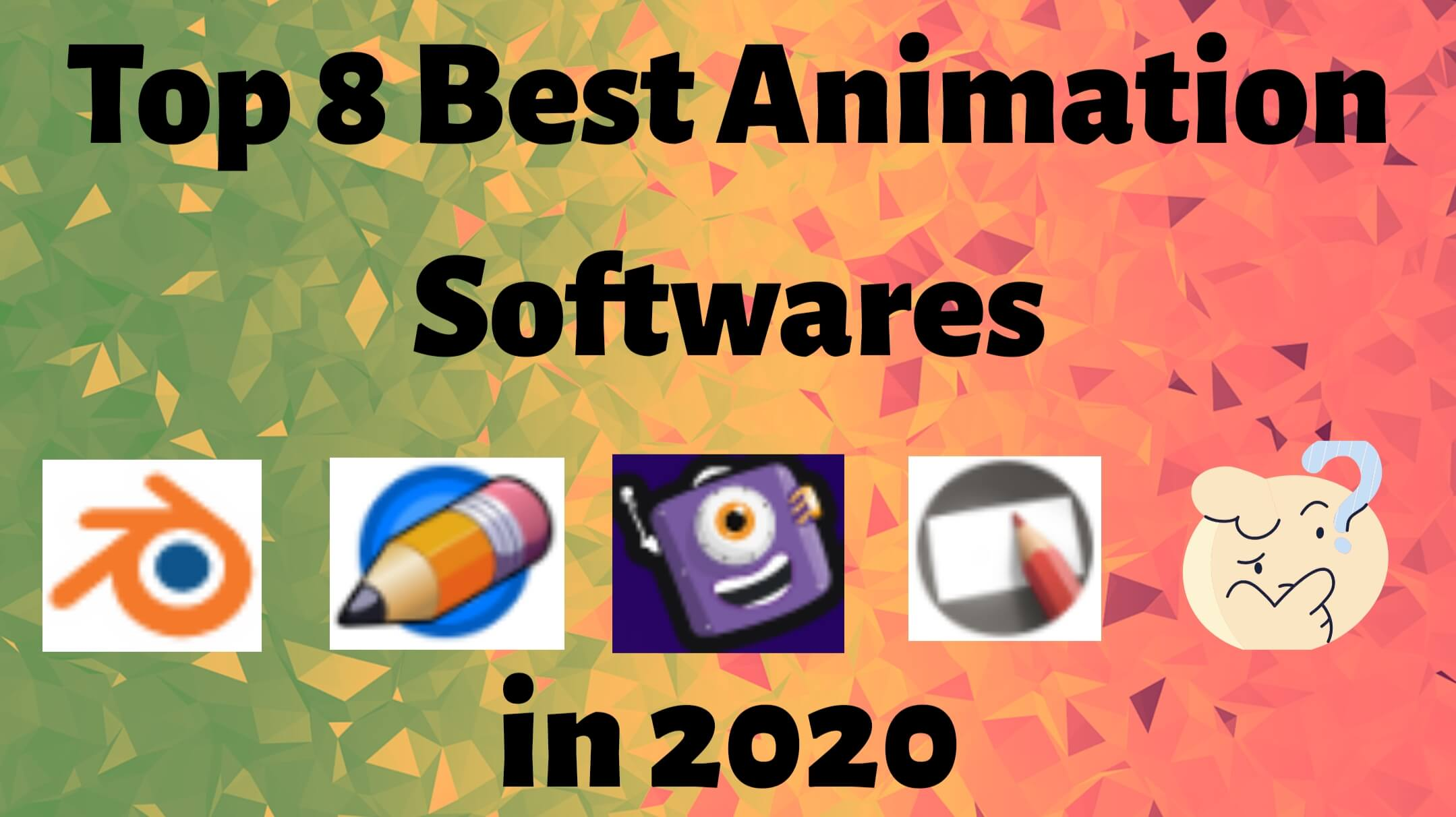 Read more about the article Best Free Animation Software: Top 8 Animation Software in 2021