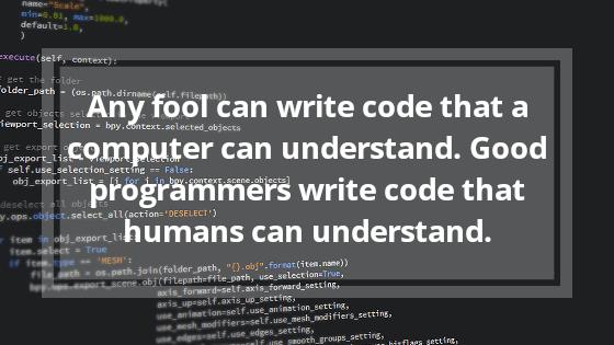 Any Fool can Write Code