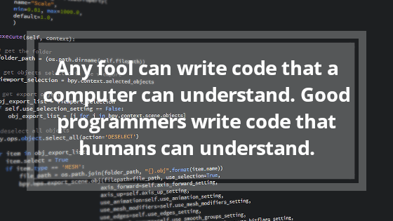 Any Fool can Write Code