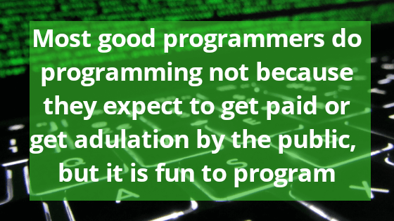 Most good programmers do programming - Programming Quotes