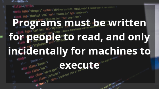 Programs must be written for people to read