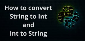 Python String to Int and Int to String: Python Type Conversion Tutorial
