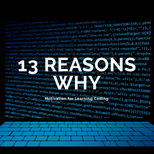 13 Reasons Why You Should Learn Coding in 2021