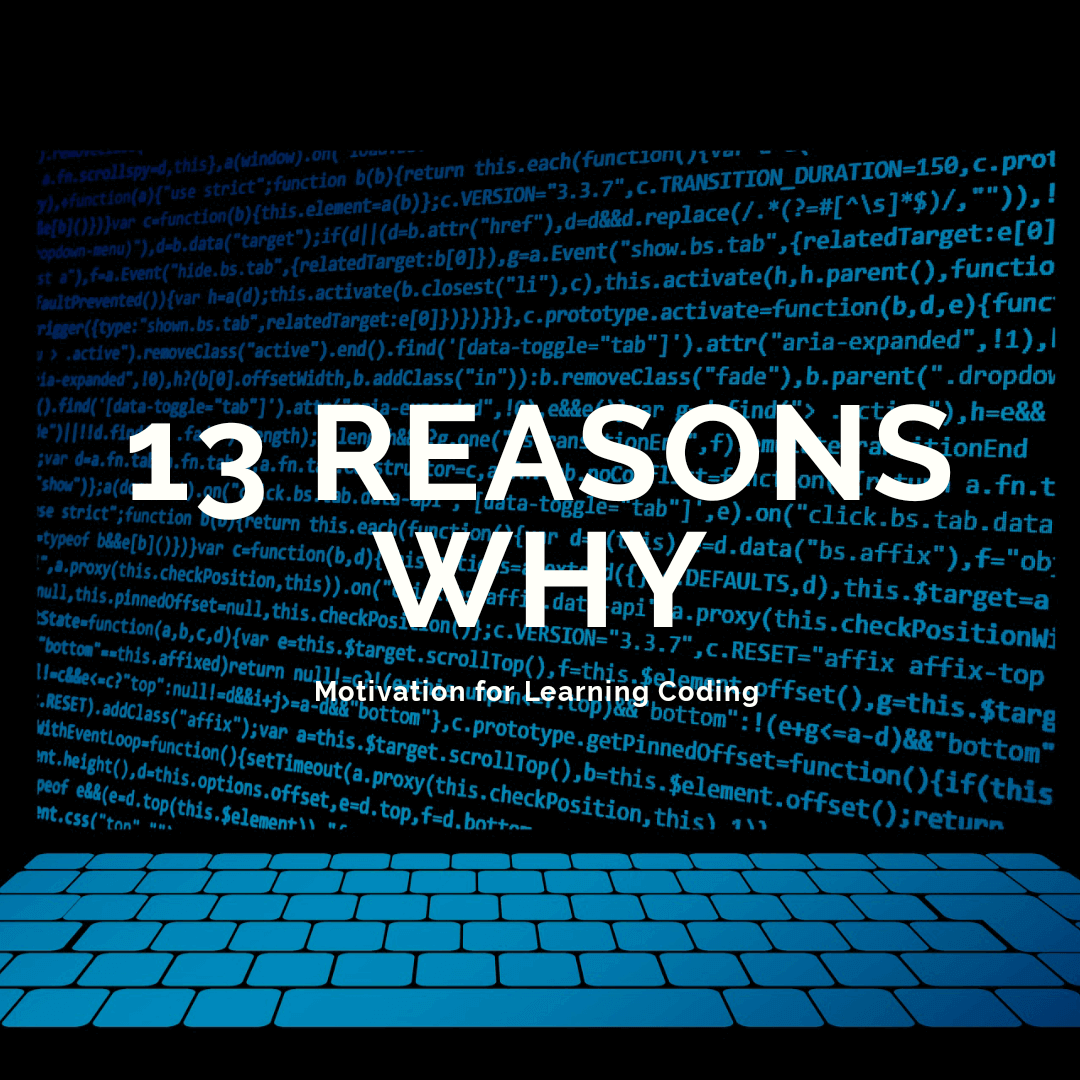 Read more about the article 13 Reasons Why You Should Learn Coding in 2021