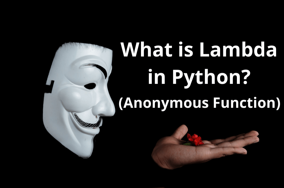 What is Lambda in Python: Lambda() Function with filter, map and reduce