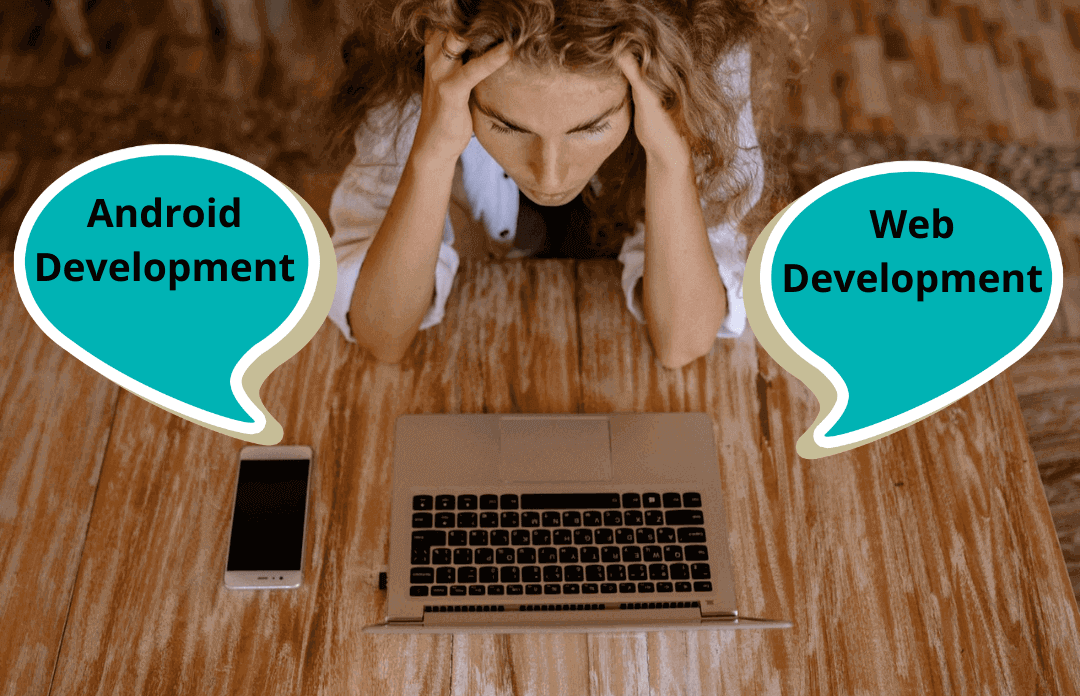 Read more about the article Android Developer vs Web Developer: Which One has More Scope in 2021