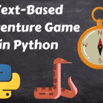 Text-Based Adventure Game in Python (Complete Guide)